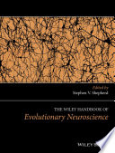 The Wiley Handbook of Evolutionary Neuroscience Book