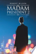 Madam President 2