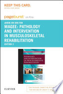 """Pathology and Intervention in Musculoskeletal Rehabilitation E-Book"" by David J. Magee, James E. Zachazewski, William S. Quillen, Robert C. Manske"