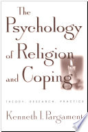"""""""The Psychology of Religion and Coping: Theory, Research, Practice"""" by Kenneth I. Pargament"""