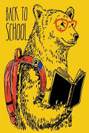 Bear's Back To School Academic 12 Month Journal For Students, Teachers & Parents