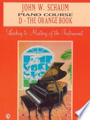 John W  Schaum Piano Course  D  The Orange Book