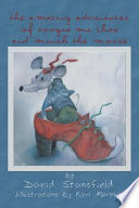 The Amazing Adventures of Boogie One Shoe and Munch the Mouse Online Book