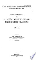 Annual Report of Alaska Agricultural Experiment Stations
