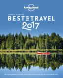 Lonely Planet Bildband Best in Travel 2017: Die spannendsten Trends, ...