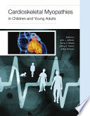 Cardioskeletal Myopathies in Children and Young Adults Book