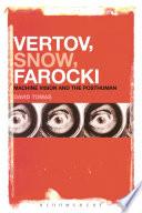 Vertov  Snow  Farocki Book