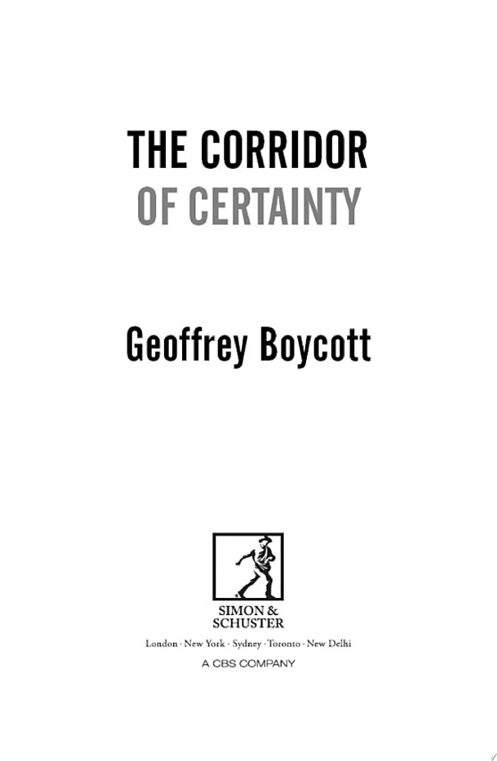 The Corridor of Certainty