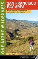 One Night Wilderness: San Francisco Bay Area