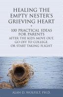 Healing the Empty Nester's Grieving Heart [Pdf/ePub] eBook