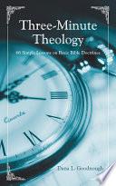 Three Minute Theology