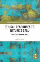 Ethical Responses to Nature s Call