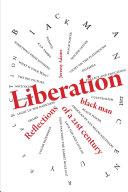 Liberation:Reflections of a 21st Century Black Man ebook