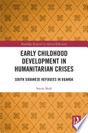 Early Childhood Development in Humanitarian Crises