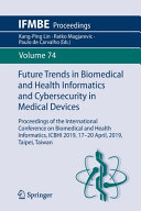 Future Trends in Biomedical and Health Informatics and Cybersecurity in Medical Devices