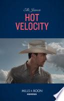 Hot Velocity  Mills   Boon Intrigue   Ballistic Cowboys  Book 4