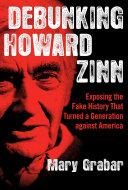 Debunking Howard Zinn Book