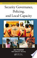Security Governance  Policing  and Local Capacity