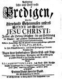 Auserlesene Lehr- und Geist-volle Predigen über die Christ- und Sittliche Wahrheiten ...