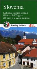 Copertina Libro Slovenia. Lubiana, i centri termali, il parco del Triglav, il Carso e la costa istriana