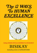 The 12 WAYS To HUMAN EXCELLENCE