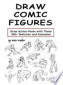 Draw Comic Figures Book