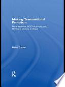 Making Transnational Feminism