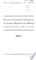 Fourth International Congresses on Tropical Medicine and Malaria, Washington, D.C., May 10-18, 1948