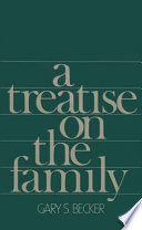 A Treatise on the Family  Enlarged Edition