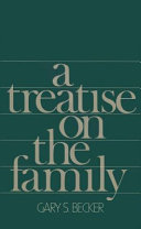 A Treatise on the Family, Enlarged Edition