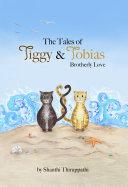 The Tales of Tiggy & Tobias Brotherly Love Pdf/ePub eBook