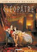 Pdf Les Reines de sang - Cléopâtre, la Reine fatale T04 Telecharger