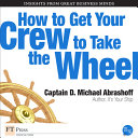 How to Get Your Crew to Take the Wheel Book
