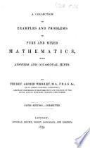 A Collection Of Examples And Problems Of Pure And Mixed Mathematics With Answers And Occasional Hints Second Edition