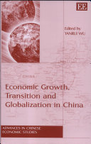 Economic Growth  Transition  and Globalization in China