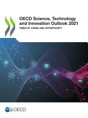 OECD Science  Technology and Innovation Outlook 2021 Times of Crisis and Opportunity