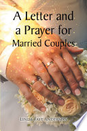 A Letter and a Prayer for Married Couples