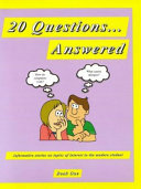 20 Questions-- Answered