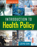 Introduction to Health Policy  Second Edition Book