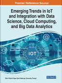 Emerging Trends in IOT and Integration with Data Science Book