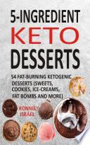 5 Ingredient Keto Desserts