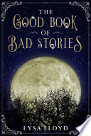 The Good Book Of Bad Stories