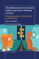 Multidimensional Curriculum Enhancing Future Thinking Literacy