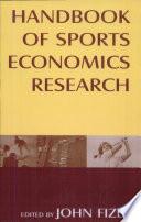 Handbook of Sports Economics Research