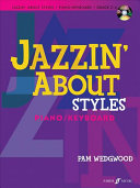 Jazzin  About Styles   Easy Fun Pieces for Piano   Keyboard