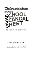 The Berenstain Bears and the School Scandal Sheet Book PDF