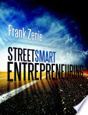 Streetsmart Entrepreneuring