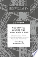 Negotiated Justice and Corporate Crime Book