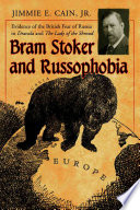 Bram Stoker And Russophobia