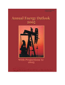 Annual Energy Outlook 2005: With Projections to 2025
